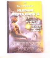 Hledání města bohů II - Zlaté desky Harati